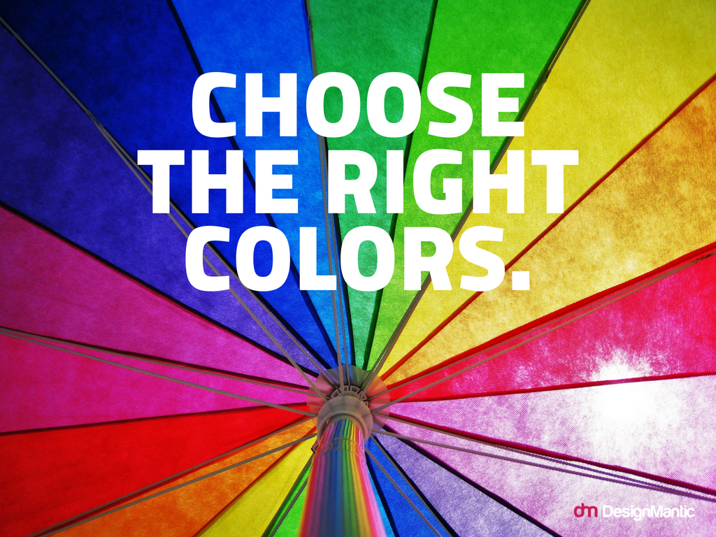 Choose colors that keep logo visible