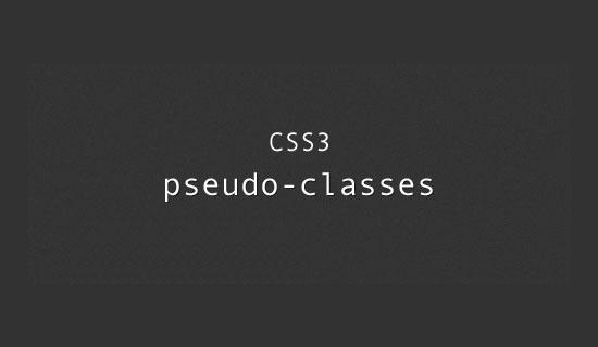 Web Design: A Guide To CSS3 Pseudo-Classes