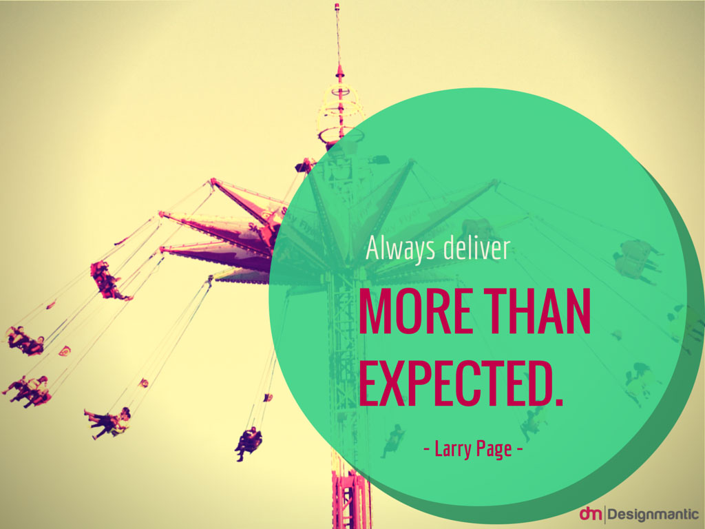 Exceed Your Clients Expectations