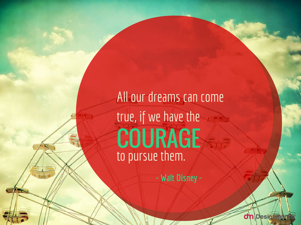 Your Dream has to be pursued!