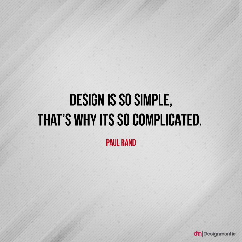 Design is so simple