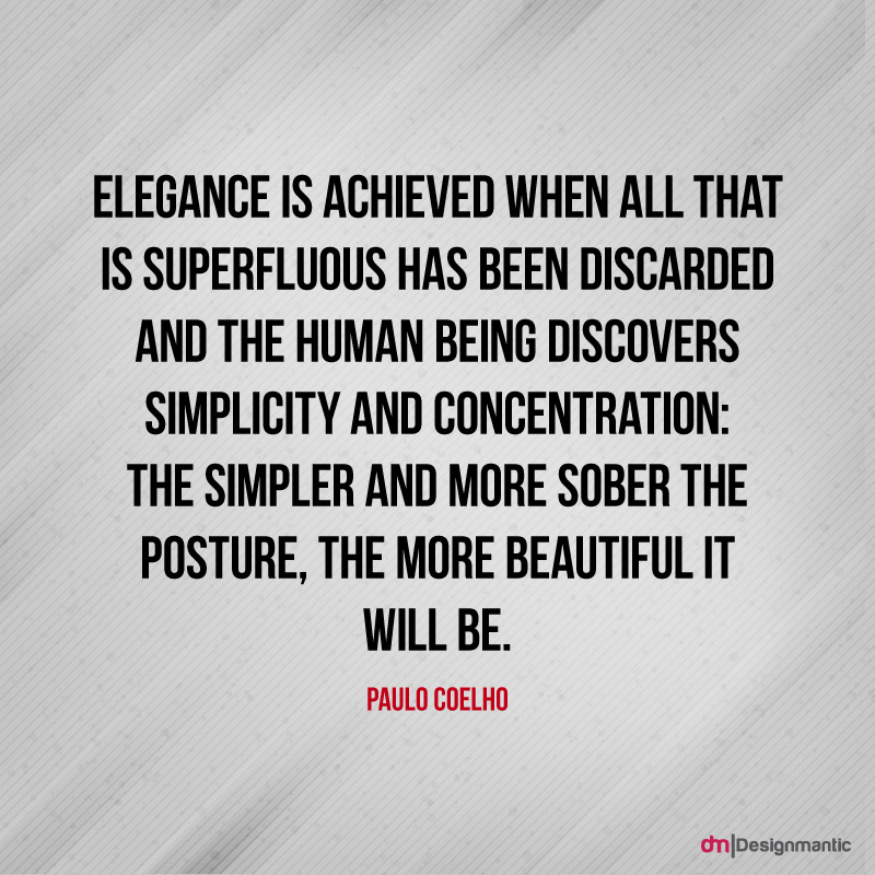 Elegance is Achieved