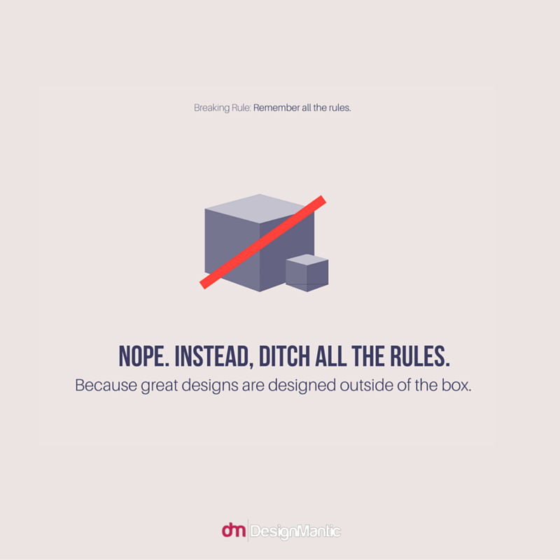 Ditch all the Rules