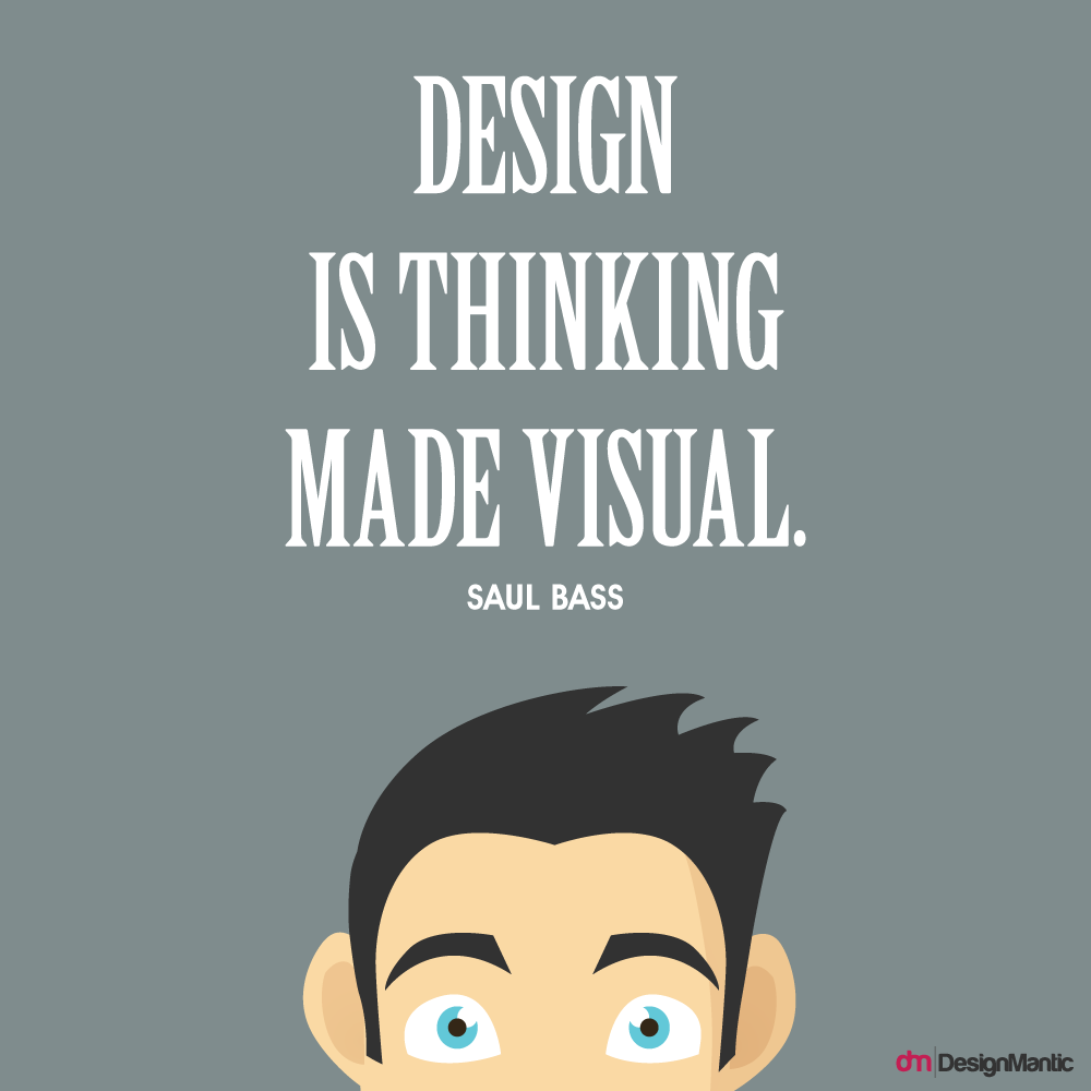 Quotes Design 15 Quotes To Stoke Your Design Pursuits  Designmantic