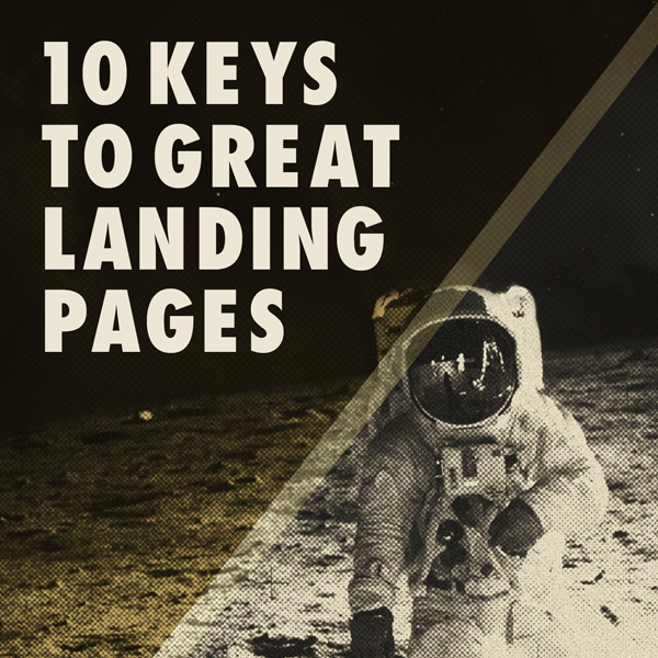 10 Keys to Great Landing Pages