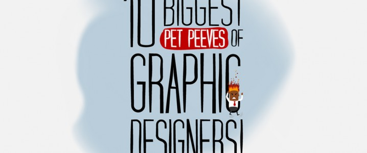 Peeves Of Graphic Designers!