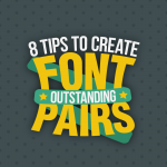 Font Pairs Tips