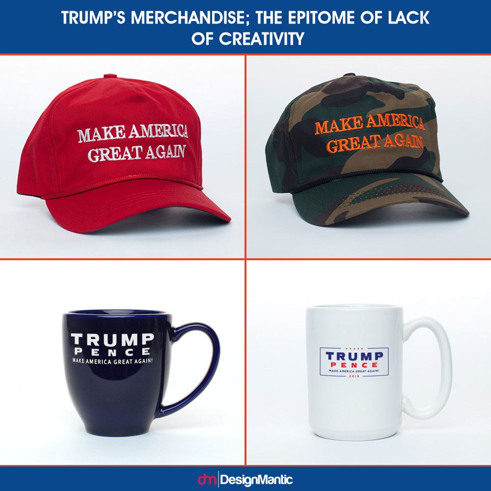 trumps merchandise the epitome of lack of creativity