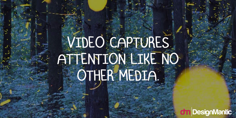 Video Captures Attention