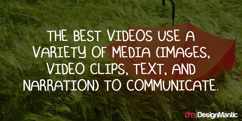 Use A Variety Of Media