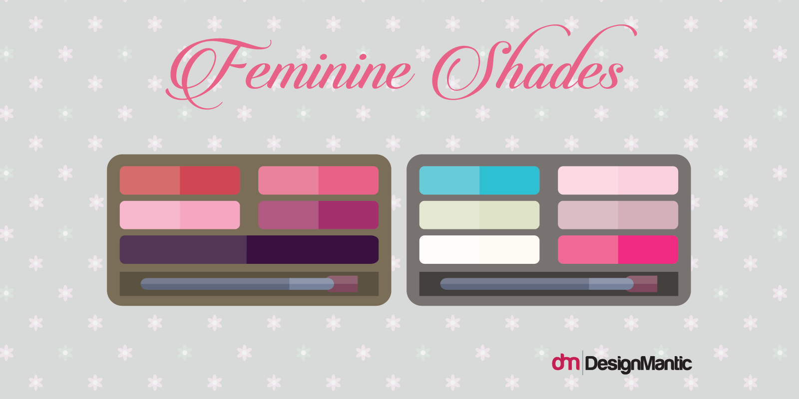 Suggested female gender-based colors schemes you can adopt for a feminine  look are as follows: