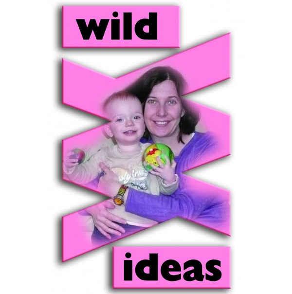 Linda Wild: The Mommy with Wild Ideas